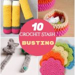Crochet Stash Busting