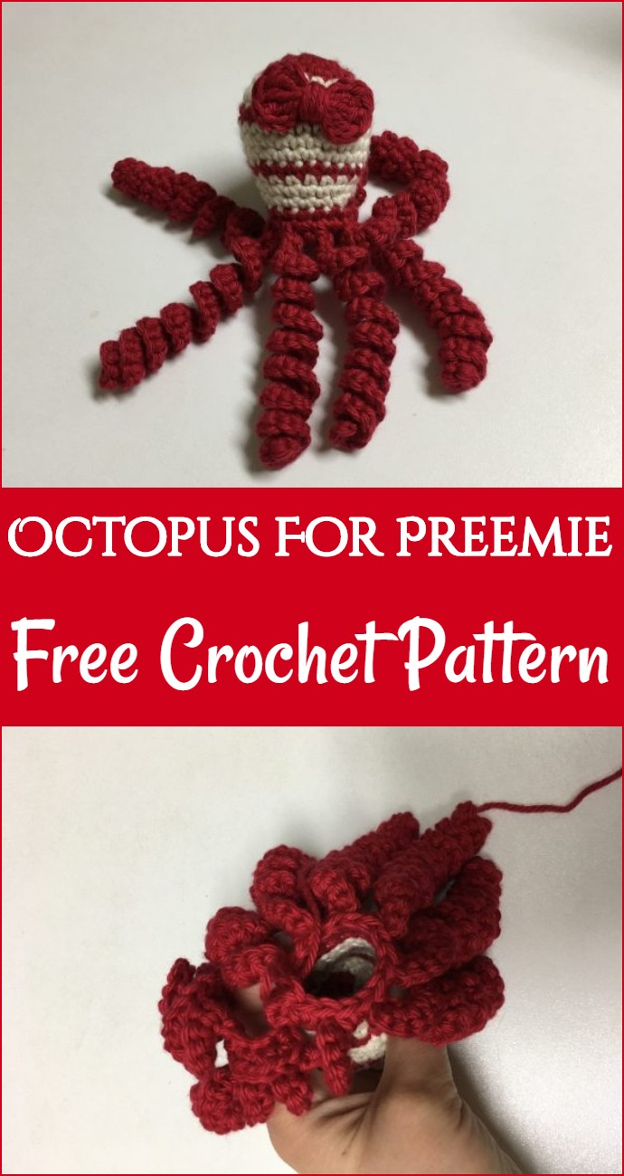 Octopus For Preemie Free Crochet Pattern
