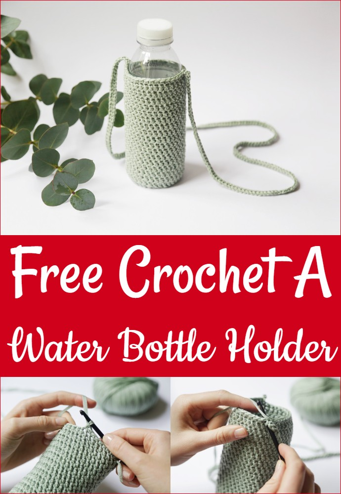 Free Crochet A Water Bottle Holder