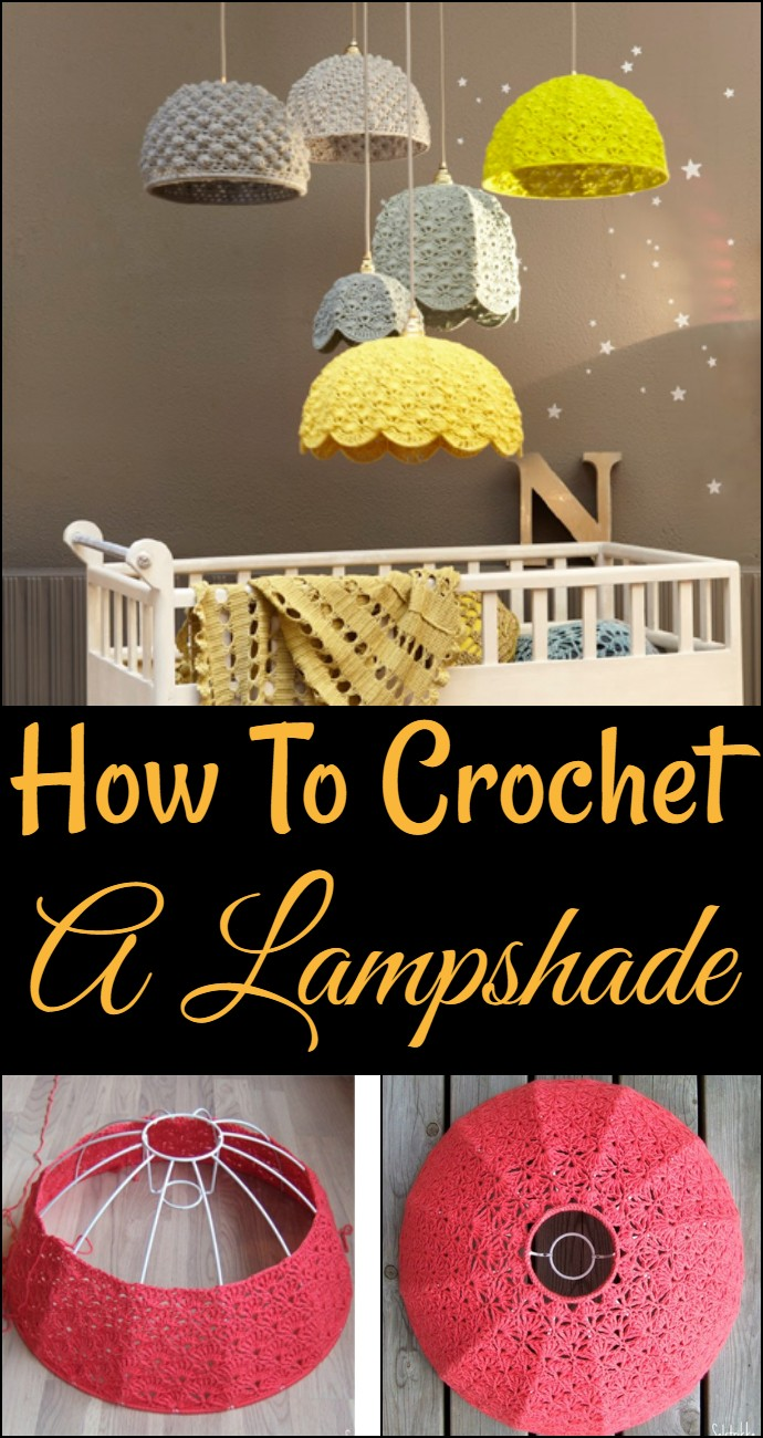 How To Crochet A Lampshade