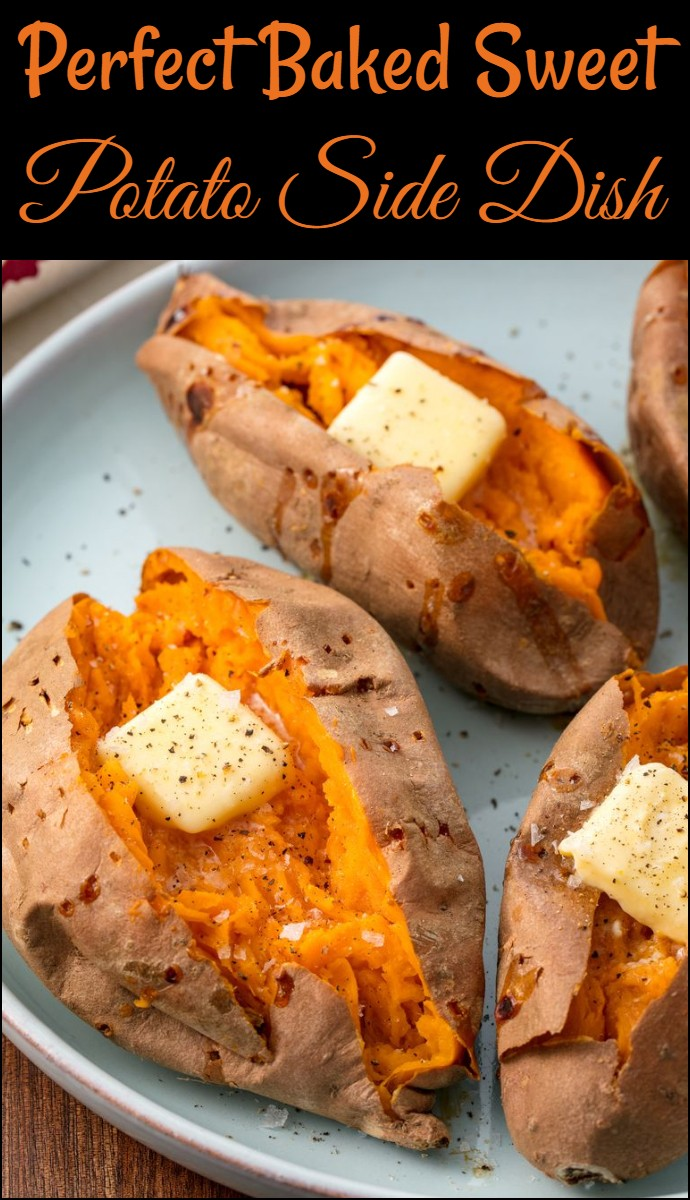 Perfect Baked Sweet Potato Side Dish