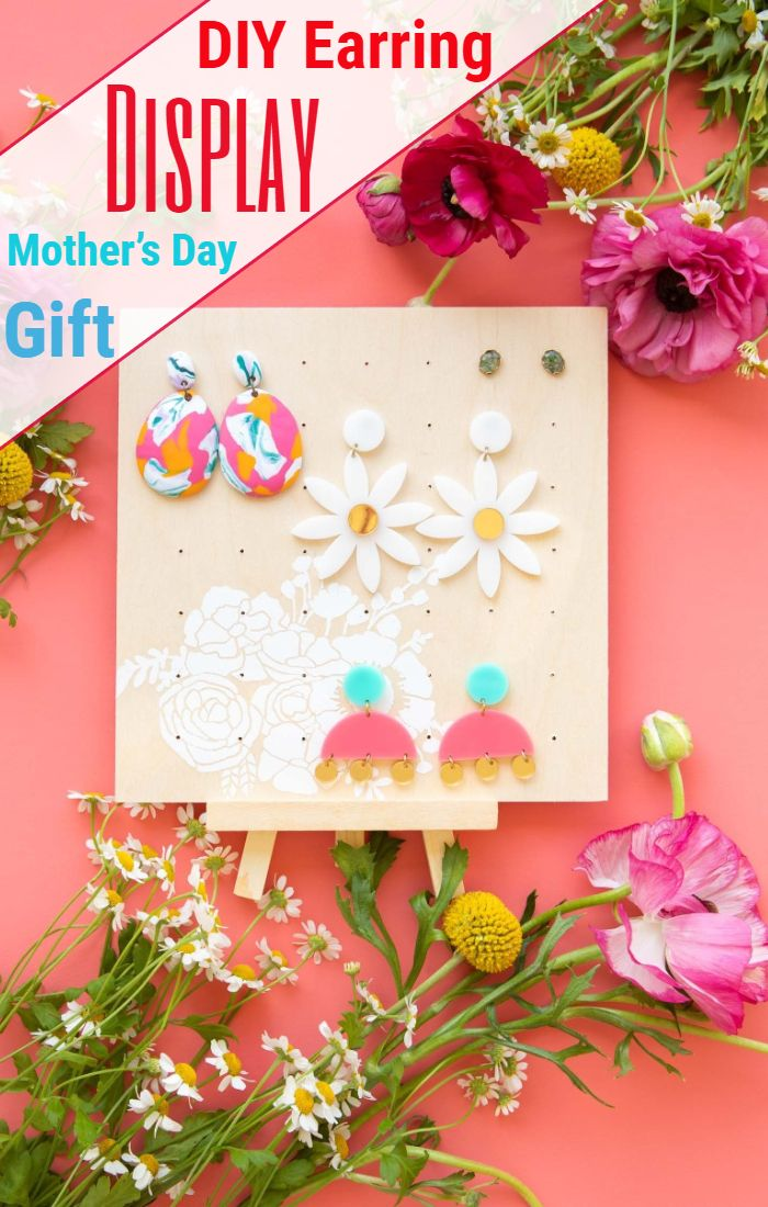 DIY Earring Display Mother's Day Gift