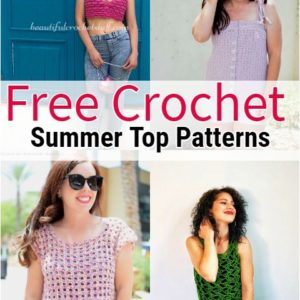 Free Crochet Summer Top Patterns