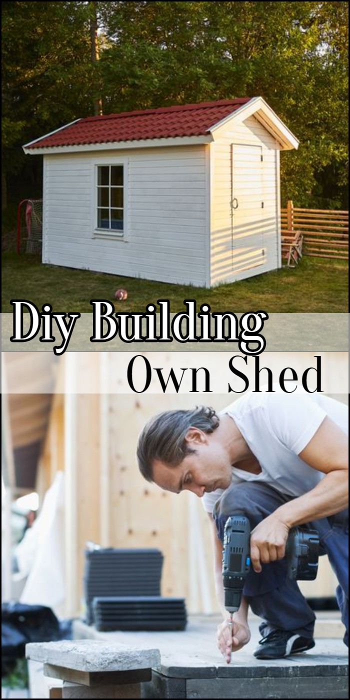 Diy Building Own Shed