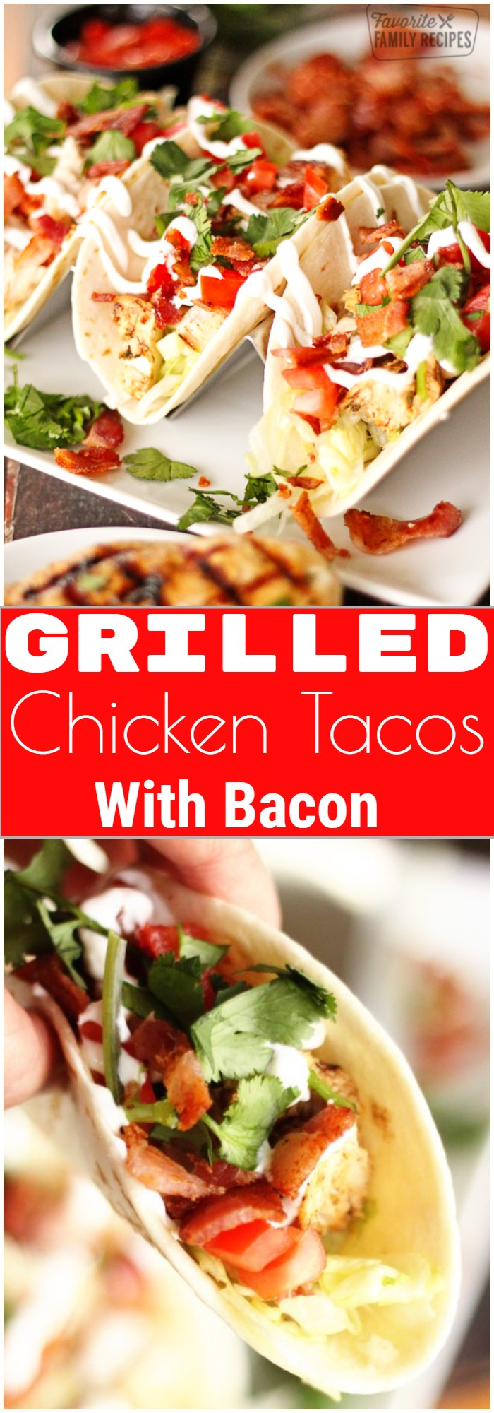 Grilled Chicken Tacos With Bacon