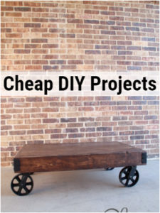 Cheap Diy Projects
