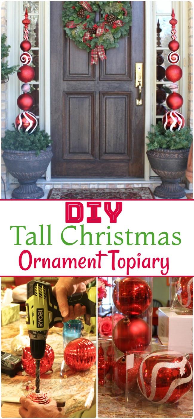 DIY Tall Christmas Ornament Topiary