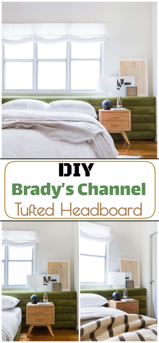Diy Brady's Channel Tufted Headboard