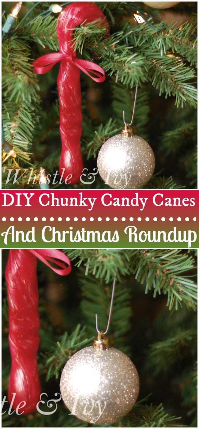 Diy Chunky Candy Canes And Christmas Roundup