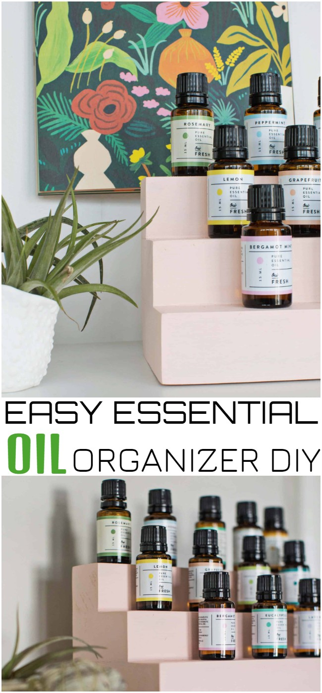 Easy Essential Oil Organizer Diy