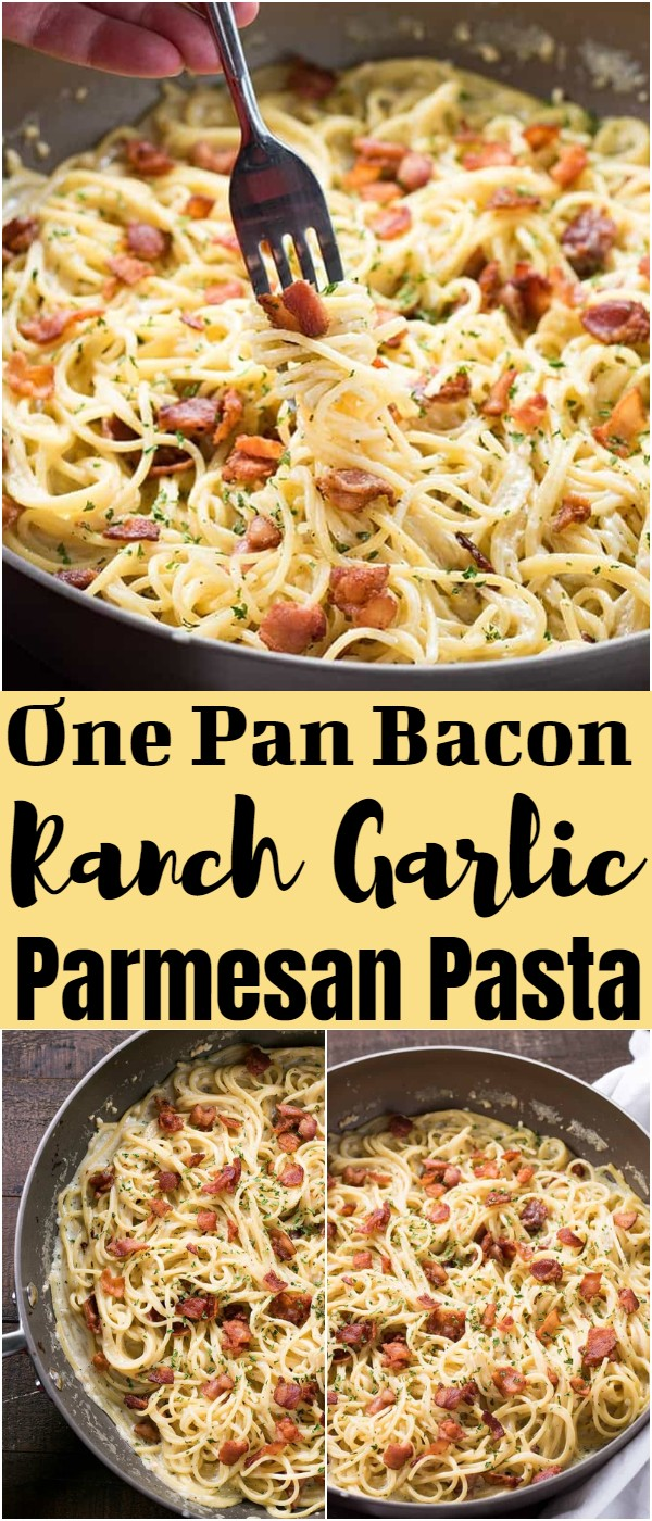 One Pan Bacon Ranch Garlic Parmesan Pasta