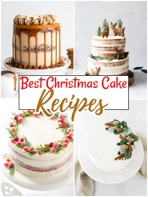 Best Christmas Cake Recipes