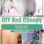DIY Bed Canopy Ideas 1