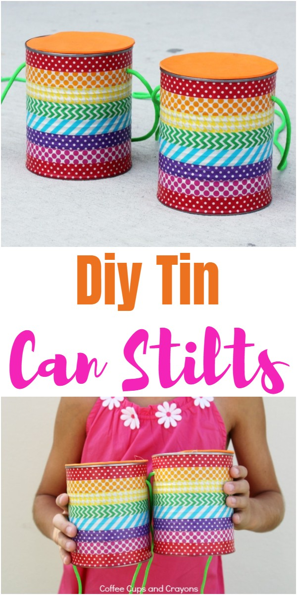 Diy Tin Can Stilts