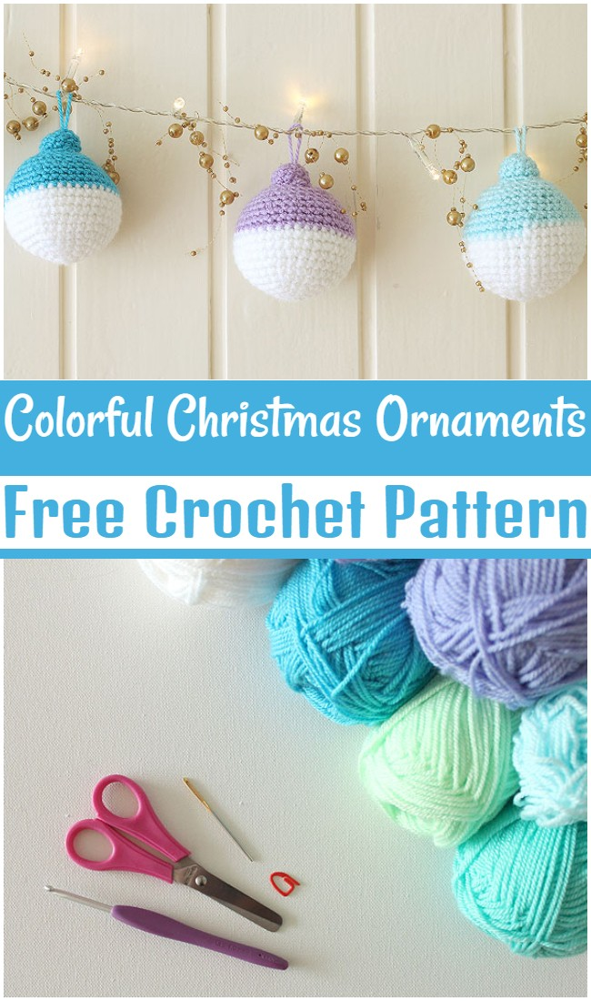 Free Crochet Colorful Christmas Ornaments Pattern