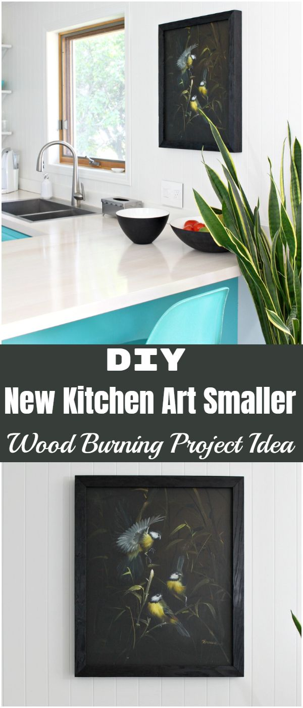 New Kitchen Art Smaller Wood Burning Project Idea