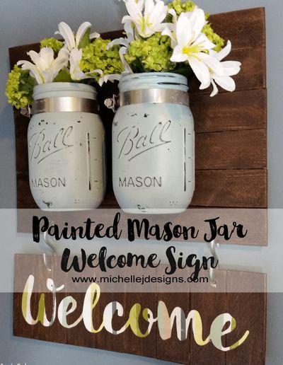Painted Mason Jar Welcome Sign Idea